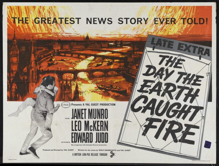 http://www.newweather.org/wp-content/uploads/2018/07/the_day_the-earth_caught_fire-poster-1-768x581.jpg